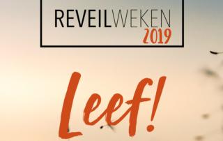 Reveilweken 2019 thema leef
